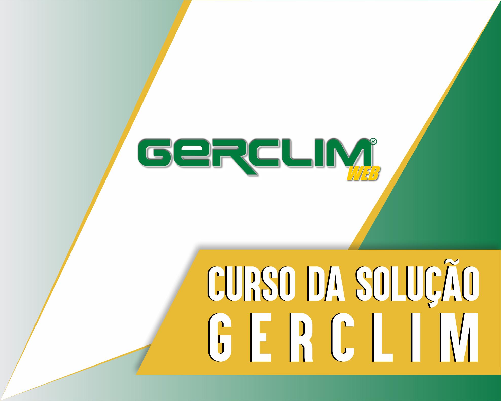 Curso da Solução GERCLIM