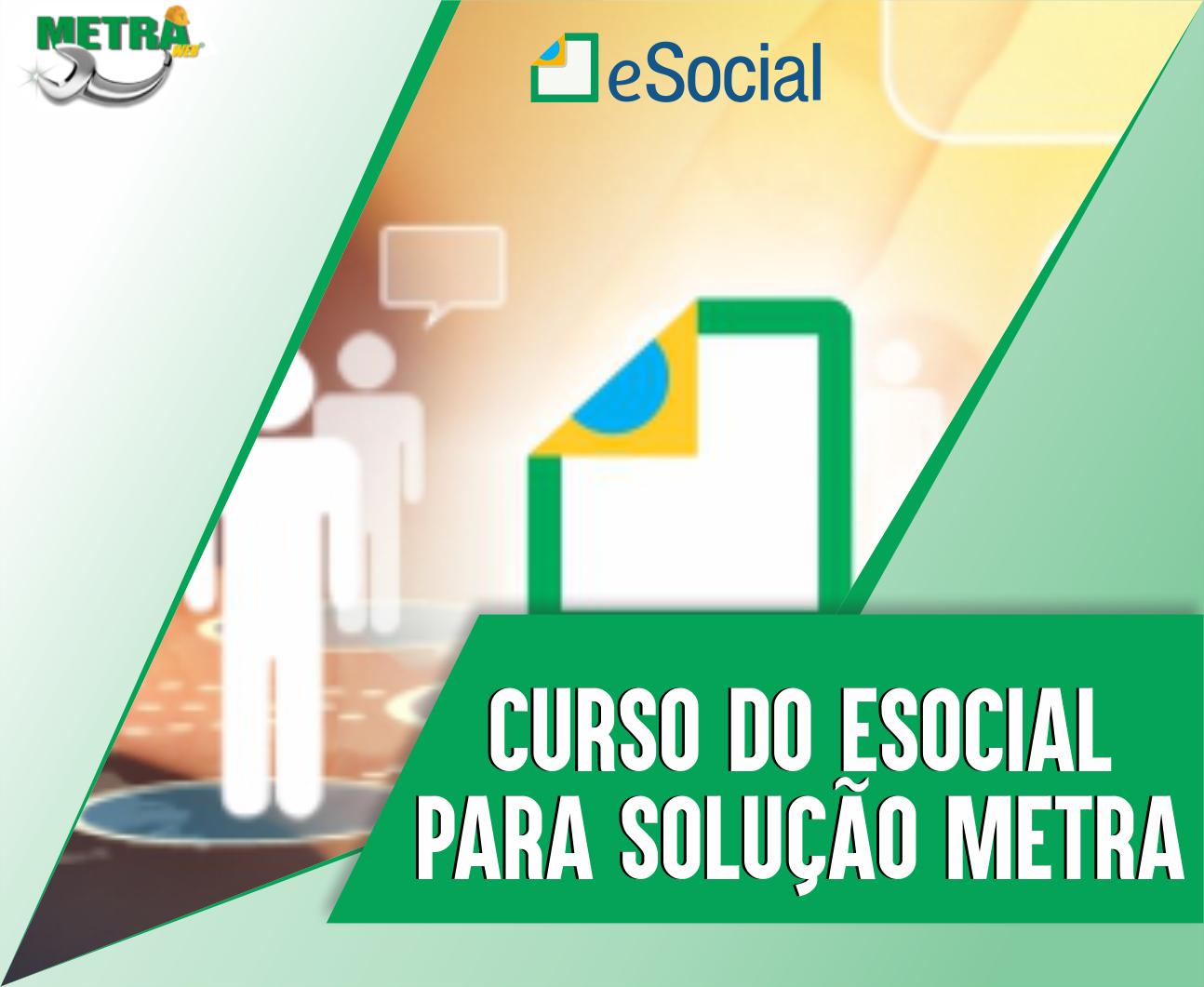 Curso do eSocial para o METRA