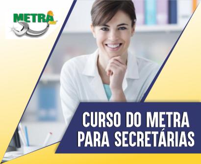 Curso do METRA para Secretarias